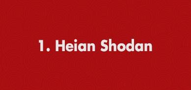 1. Heian Shodan